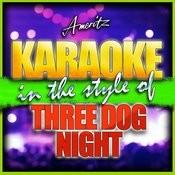 Karaoke - Three Dog Night Songs
