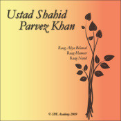 Shahid Parvez - Raag Rageswari On Sitar  Songs