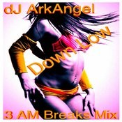 Down Low (3 Am Breaks Mix) Song