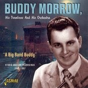 A Big Band Buddy - Studio & Live Recordings: 1945 - 1957 Songs