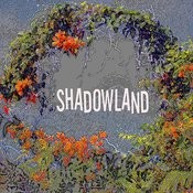 Shadowland Songs