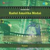 Kadul Amaitha Medai Songs