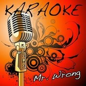 Mr. Wrong (Mary J. Blige Feat. Drake Instrumental Remake) Song