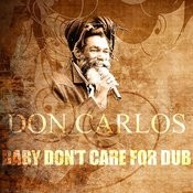 Baby Don't Care For Dub Song