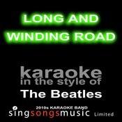Long And Winding Road (Originally Performed By The Beatles) [Karaoke Audio Version] Song