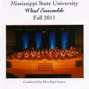 Mississippi State University Wind Ensemble Fall 2011 Songs