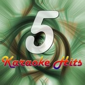 Five Karaoke Hits Songs