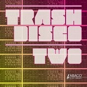 Trash Disco Two Songs