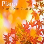 Piano Plays New Country Music Songs
