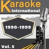 Karaoke International 1990-1999 Vol. 5 Songs