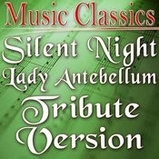 Silent Night (Lady Antebellum Tribute Version) Song