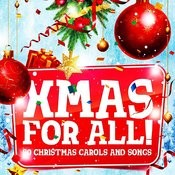 Christmas For All (50 Essential Xmas Carols And Songs) Songs