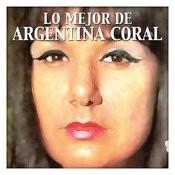 Lo Mejor De Argentina Coral Songs