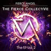 Fierce Angel Presents The Fierce Collective Ep2 Songs