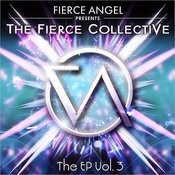 Fierce Angel Presents Fierce Collective Ep3 Songs