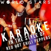 Karaoke (In The Style Of Red Hot Chili Peppers) Songs