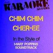 Chim Chim Cher-Ee (In The Style Of Mary Poppins Soundtrack) [Karaoke Version] - Single Songs