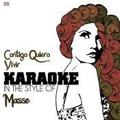 Contigo Quiero Vivir (In The Style Of Masse) [Karaoke Version] Song