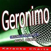 Geronimo (Originally Performed By Aura Dione) [Karaoke Version] Song