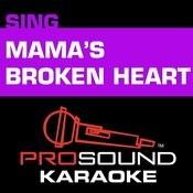 Mama's Broken Heart (Karaoke Instrumental Track) [In The Style Of Miranda Lambert] Song