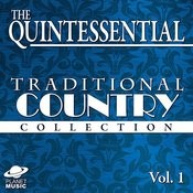 The Quintessential Traditional Country Collection, Vol. 1 Songs