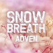 Snow Breath (Extended Version) Song