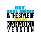 Hey, Soul Sister (In The Style Of Train) [Karaoke Version] Song