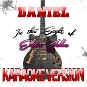 Daniel (In The Style Of Elton John) [Karaoke Version] Song