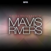 The Sultry Sounds Of Mavis Rivers Songs
