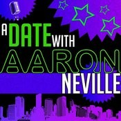 A Date With Aaron Neville Songs