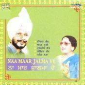Didar Sandhu And Amar Noorie - Naa Maar Jalma Ve Songs