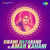 Swami Dayanand Ki Amar Kahani Songs
