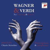 Wagner & Verdi - 1813-2013 -  Piano Transcriptions By List & Tausig Songs