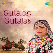 Gulabo Gulabi Songs