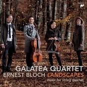 Bloch: Landscapes - Works For String Quartet Songs