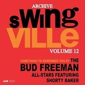 Swingville Volume 12: Something To Remember You By Songs