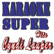Karaoke Super Hits: Cyndi Lauper Songs