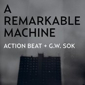A Remarkable Machine Songs
