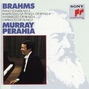 Brahms:  Sonata No. 3, Op. 5;  Rhapsodies, Op. 119, No. 4 & Op. 79, No. 1;  Intermezzo, Op. 76, No. 2;  Intermezzo, Op. 118, No. 6 Songs