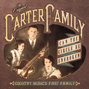 Can The Circle Be Unbroken: Country Music's First Family Songs