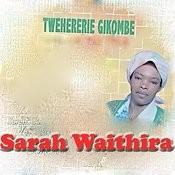 Twehereire Gikombe Songs