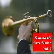 Smooth Jazz Music, Vol. 9 (Instrumental) Songs