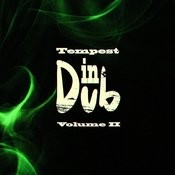Tempest In Dub, Vol. 2 Songs