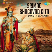 Srimad Bhagavad Gita In Sanskrit And Narrated English  Songs