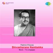 Shivasharane Nambekka Songs