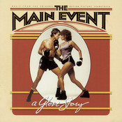 The Main Event (Music from the Original Motion Picture Soundtrack) Songs