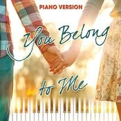 You Belong To Me (Piano Version) Song