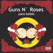 Guns N' Roses Para Bebês Songs