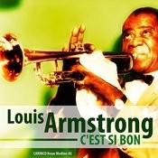 Louis Armstrong - C'est Si Bon Songs
