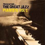Presenting… The Great Jazz Pianists - Vol. 1 Songs